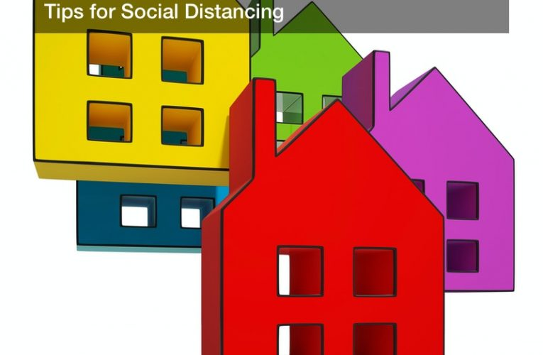 Struggling at Home? Here Are Some Healthy Tips for Social Distancing