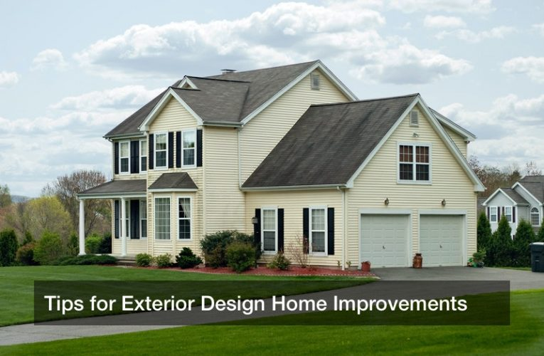 Tips for Exterior Design Home Improvements