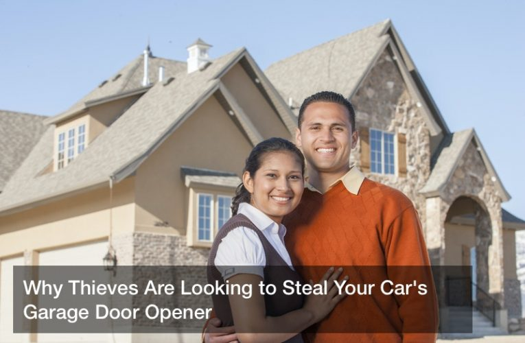 Why Thieves Are Looking to Steal Your Car's Garage Door Opener